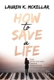Lauren K. McKellar - How to save a life.