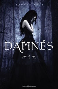 Lauren Kate - Damnés, Tome 1 : Damnés.