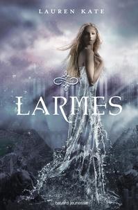 Lauren Kate - Larmes Tome 1 : .