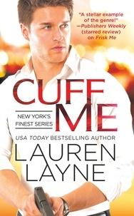 Lauren Layne - Cuff Me.