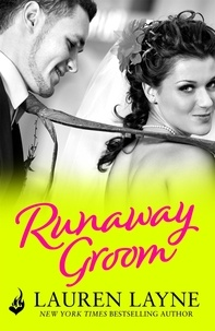 Lauren Layne - Runaway Groom - An exciting romance from the author of The Prenup!.