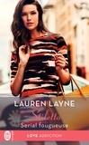 Lauren Layne - Stiletto Tome 3 : Serial fougueuse.