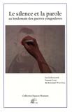 Lauren Lydic et Bertrand Westphal - Le silence et la parole au lendemain des guerres yougoslaves.
