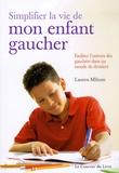 Lauren Milsom - Simplifier la vie de mon enfant gaucher.