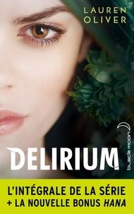 Lauren Oliver - L'intégrale de la série Delirium.