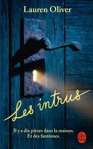 Lauren Oliver - Les Intrus.