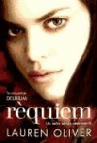 Lauren Oliver - Rèquiem.