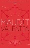 Lauren Palphreyman - Maudit Cupidon - Tome 2 - Saint-Valentin.