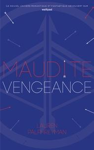 Lauren Palphreyman - Maudit Cupidon - Tome 3 - Maudite Vengeance.