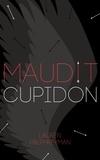 Lauren Palphreyman - Maudit  : Maudit cupidon.
