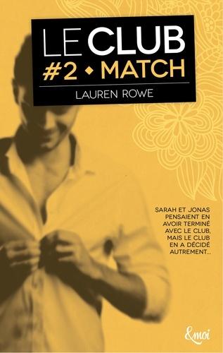 Le Club Tome 2 Match