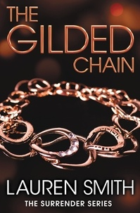 Lauren Smith - The Gilded Chain.