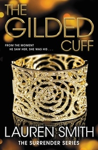 Lauren Smith - The Gilded Cuff.