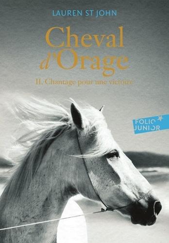 Cheval d'Orage Tome 2 Chantage pour une victoire