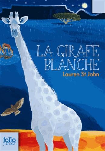 Lauren St John - La girafe blanche.