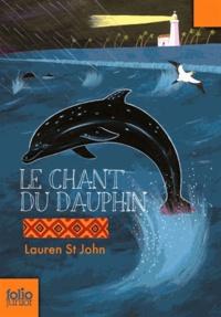 Lauren St John et David Dean - Le chant du dauphin.