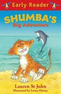 Lauren St John et Lorna Hussey - Shumba's Big Adventure.
