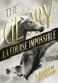 Lauren St John - The Glory - La course impossible.