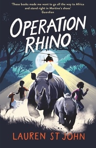 Lauren St John et David Dean - The White Giraffe Series: Operation Rhino - Book 5.