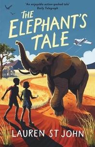 Lauren St John et David Dean - The White Giraffe Series: The Elephant's Tale - Book 4.