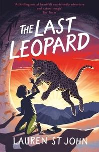 Lauren St John et David Dean - The White Giraffe Series: The Last Leopard - Book 3.