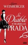 Lauren Weisberger - Le Diable s'habille en Prada.