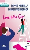 Lauren Weisberger et Sophie Kinsella - Love and the city - Bilingue; Changing People, Les gens changent; The Bamboo Confessions, Les confessions de Bambou.