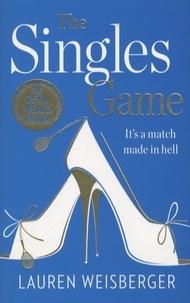 Lauren Weisberger - The Singles Game.