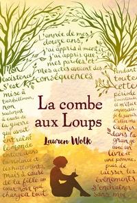 Lauren Wolk - La combe aux loups.