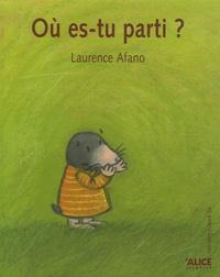 Laurence Afano - Où es-tu parti ?.