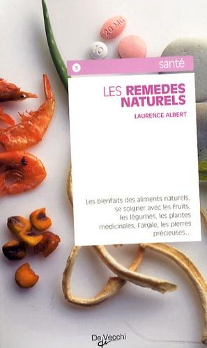 Laurence Albert - Les remèdes naturels.