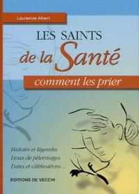 Laurence Albert - Les saints de la Santé.