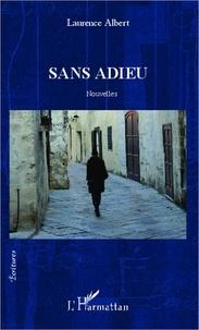 Laurence Albert - Sans adieu - Nouvelles.