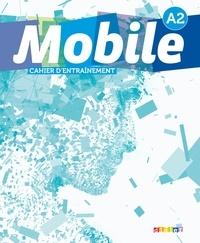 Laurence Alemanni - Mobile A2 - Cahier d'entraînement.