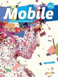 Laurence Alemanni - Mobile A2 - Méthode de français. 1 DVD + 1 CD audio