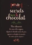 Laurence Alemanno - 1001 secrets sur le chocolat.