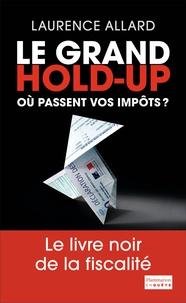 Histoiresdenlire.be Le grand hold-up - Où passent vos impôts ? Image