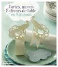 Laurence Arnac - Cartes, menus et décors de table en kirigami.