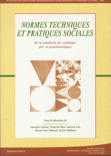 Normes techniques et pratiques sociales. De la simplicité des outillages pré- et protohistoriques