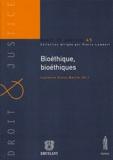Laurence Azoux Bacrie et Gérard Teboul - Bioéthique, bioéthiques.