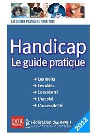 Laurence Bacot-Berthelot et  APAJH - Handicap - Le guide pratique.