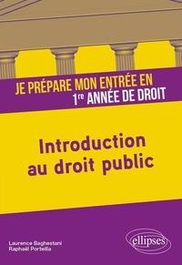 Je prépare mon entrée en 1re année de Droit- Introduction au droit public - Laurence Baghestani pdf epub