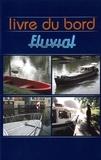 Laurence Ballin - Livre du bord - Fluvial.