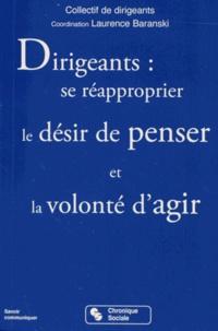Laurence Baranski - Dirigeants : se réapproprier le désir de penser et la volonté d'agir.