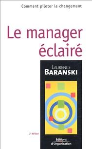 Laurence Baranski - Le manager éclairé.