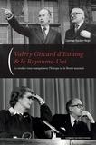 Laurence Baratier-Negri - Valéry Giscard d'Estaing & le Royaume-Uni - Le couple franco-britannique sur la scène internationale de 1974 à 1981.