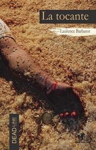 Laurence Barbarot - La tocante.
