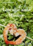 Laurence Barrère - Léocadie aime Maxime.