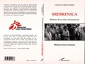 Laurence Barros Duchene - Srebrenica - Histoire d'un crime international.