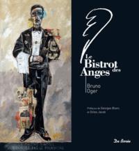 Laurence Barruel et Vincent Tasso - Bruno Oger - Le Bistrot des Anges.